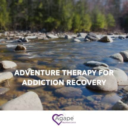 adventure therapy for addiction recovery