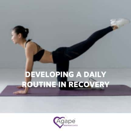 having a daily routine in recovery
