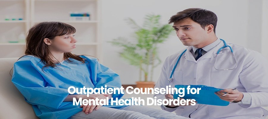 Outpatient Counseling for Mental Health Disorders